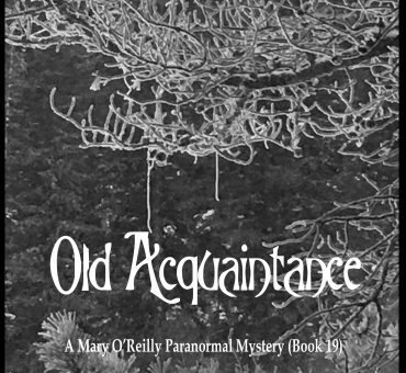 New Release - Old Acquaintance (Book 19)